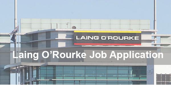 Laing O'Rourke Job Application