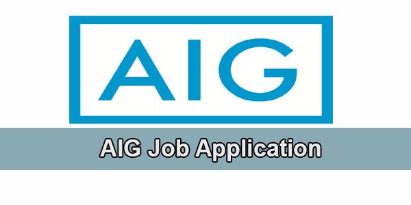 AIG Job Application Form 2020