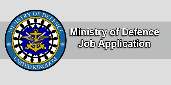 Ministry of Defence Job Application Form 2020