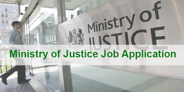 Ministry of Justice Job Application