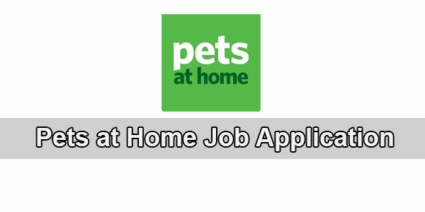 pets at home job application