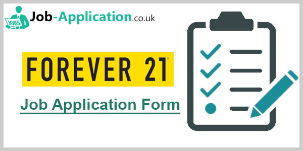 Forever 21 Job Application Form