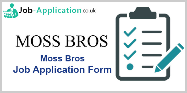 Moss Bros Application Online & PDF 2021