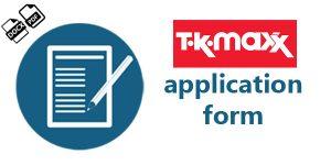 TK Maxx Job Application Form PDF
